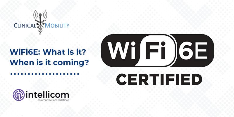 WiFi6E What is it When is it coming